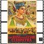 "Album Cleopatra soundtrack suite: overture / the vips / king ptolemy / moongate / caesar's departure / taste of death / cleopatra enters rome / caesar's assassination / anthony and cleopatra's love / my love is my master / grant me an honorable way to die / exi (from ""cleopatra"" original soundtrack) de Alex North"