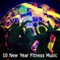 Album 10 New Year Fitness Music de Running Music Workout