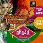Compilation Brazilian carnival avec Bachateros Dominicanos / Alegria Amaya / Extra Latino / Kristina Korvin / Katy Tindemark...