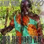 Album Dub the Hard Way (Bunny 'Striker' Lee 50th Anniversary Edition) de Ronnie Davis