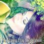 Album 45 rainy day meditation de Serenity Spa Music Relaxation