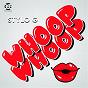 Album Whoop whoop de Stylo G