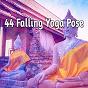 Album 44 falling yoga pose de Music for Reading