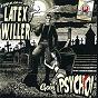 Album Goin' psycho de Latex Willer