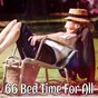 Album 66 Bed Time for All de Relaxing Music Therapy