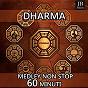 Album Dharma medley: chun / qui / silk ball dance / tea house / tuan ju / yunnan baiyao / omnipresence / bad-kan / ku-nye / sintala / yak butter / klusin / r-lung / na de Fly Project