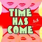 Compilation The time has come avec Jason Rivas, Bossa del Chill / Nu Disco Bitches / World Vibe Music Project, Mahe Schulz / World Vibes Music Project / Detroit 95 Project...