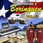Compilation Cantando a borinquen, vol. 23 avec Charlie Palmieri / Daniel Santos / Héctor Lavoe / Richie Rey / Tito Rodríguez...