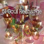 Album 51 soul recharge de Music for Reading