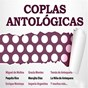 Compilation Coplas antologicas avec Carmen Sevilla / Perlita de Huelva / Carmen de Veracruz / Tomás de Antequera / Gracia Montes...