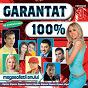 Compilation Garantat 100%, vol. 3 avec Alex / Trupa Lui Peste / Florin Peste / Denisa / Mr Juve...