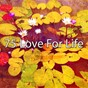 Album 75 love for life de Brain Study Music Guys