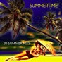 Compilation Summertime (20 Summer Hits) avec Betty Everett / Edmundo Ros & His Orchestra / The Champs / Trini López / The Mar-Keys...