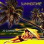 Compilation Summertime (20 summer hits) avec Kid King's Combo / Edmundo Ros & His Orchestra / The Champs / Trini López / The Mar-Keys...