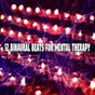 Album 12 Binaural Beats for Mental Therapy de Binaural Beats Brainwave Entrainment