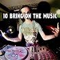 Album 10 bring on the music de Dance Hits 2014