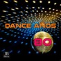 Compilation Dance anos 80 avec Music Factory / DJ Onofri / Fake / Disco Fever / Spencer Group...