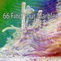 Album 66 find your marbles de Chill Out 2016