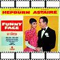 Album Funny face (feat. fred astaire) (audrey hepburn original soundtrack 1956) de Audrey Hepburn
