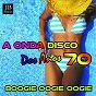 Album A onda disco dos anos 70 (boogie ooogie oogie) de Disco Fever