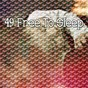 Album 49 free to sleep de Calming Sounds