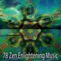 Album 78 Zen Enlightening Music de Ambient Forest