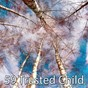 Album 59 trusted child de Soothing White Noise for Relaxation