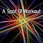 Album A spot of workout de Workout Buddy