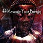Album 44 massage your energy de Entspannungsmusik