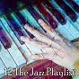 Compilation 12 The Jazz Playlist avec Studying Piano Music