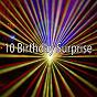 Compilation 10 Birthday Surprise avec Happy Birthday