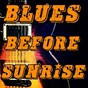 Compilation Blues before sunrise avec B.B. King / James Elmore / Ann Cole / Bessie Smith / Billy Boy Arnold...