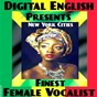 Compilation New york cities finest female vocalist (digital english presents) avec Márcia / Empress Babyluv / K. Vibes / Joycelyn / Sandra Cain...