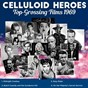 Compilation Celluloid Heroes (Top-Grossing Films 1969) avec Sarah Vaughan / Burt Bacharach / John Barry / Roger MC Guinn / Barbra Streisand...