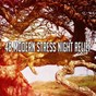 Album 48 modern stress night relief de Sleepy Sounds