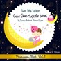 Album Sweet baby lullabies: good sleep music for babies by premium ambient piano & guitar, vol. 1 de Relax A Wave