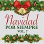 Compilation Navidad por Siempre (Vol. 7) avec Rocío Jurado / Celio González Con la Sonora Matancera / Cuco Sánchez / La Billos Caracas Boys / Palito Ortega...