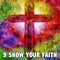 Album 9 show your faith de Musica Cristiana