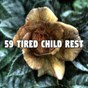 Album 59 tired child rest de Lounge Relax