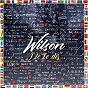 Album J'te le dis de Wilson