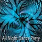 Album All Night Dance Party de Ultimate Dance Hits