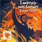 Album Embrase nos coeurs 2000 'live' de LTC