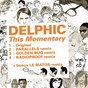 Album Kitsuné: this momentary (bonus track version) - ep de Delphic
