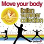 Compilation Move your body: italian summer collection avec Radioclockmania / DJ Bimbo / Karen / Salsaloco de Cuba / Lenia Diaz...