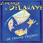 Album Ca tourne toujours de Gérard Delahaye