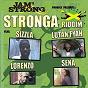 Album Stronga riddim de Lorenzo / Sizzla / Lutan Fyah / Sena