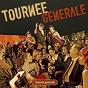 Album Tournée générale de Tournée Générale