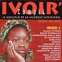 Compilation Ivoir' compil, vol. 4 (le meilleur de la musique ivoirienne) avec Teza Thobias / David Tayorault / Génération Mot À Mot / Les Salopards / Marinette Sahoua...