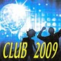 Compilation Club 2009 avec Maison Violette / David Tort / DJ Funky Rickstar / MC Shurakano / Syndicate of Law...