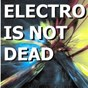 Compilation Electro is not dead avec Maison Violette / Syndicate of Law / Groove Sirkus / David Tort / Anaklein...